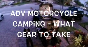 Motorcycle Camping Gear what to take ADV Dual Sport