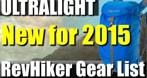2015 6.5 lb Ultralight Backpacking Gear List | RevHiker