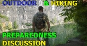 Basic Outdoor & Hiking Preparedness DISCUSSION