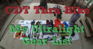 CDT Thru Hike: My Ultralight Gear List
