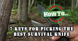 7 Keys to Choosing the BEST Survival Knife for Camping, Bushcraft, Tactical and Military Situations