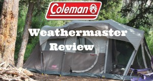 Coleman Weathermaster 6 Tent Review