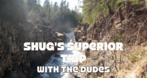 Shug's Superior Hiking Trail Trip with the Dudes