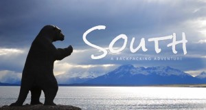 South: A Backpacking Adventure – Traveling Peru, Chile and Bolivia