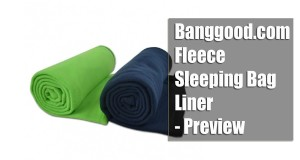 The Advantages and Disadvantages of a Fleece Sleeping Bag Liner