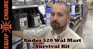 Under $20 Wal-Mart Survival Kit, Equip 2 Endure