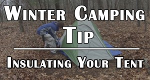 Winter Camping Tip – Insulating Your Tent for Cold Weather – Deranged Survival